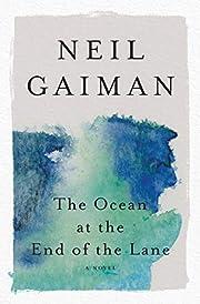 The Ocean at the End of the Lane: A Novel af…