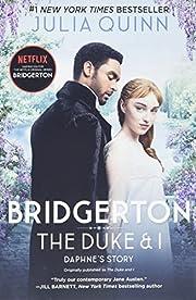Duke & I, The: Bridgerton #1 av Julia Quinn