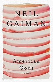 American Gods: A Novel por Neil Gaiman