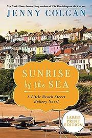 Sunrise by the Sea: A Little Beach Street…