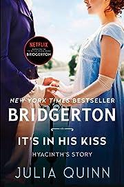 It's in His Kiss: Bridgerton (Bridgertons,…