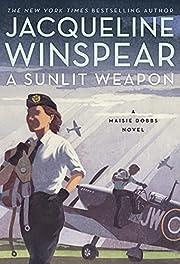 A Sunlit Weapon: A Novel (Maisie Dobbs, 17)…