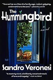 The hummingbird : a novel von Sandro…