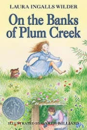 On the Banks of Plum Creek (Little House, No…