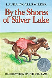 By the Shores of Silver Lake (Little House)…