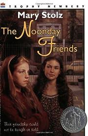 The Noonday Friends (Harper Trophy Books) af…