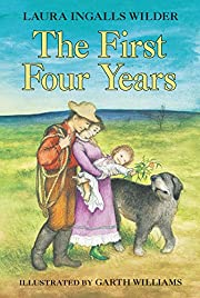 The First Four Years (Little House) de Laura…