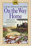 On the Way Home (1962) (Book) written by Laura Ingalls Wilder