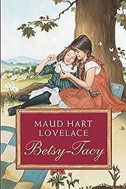 Betsy-Tacy de Maud Hart Lovelace