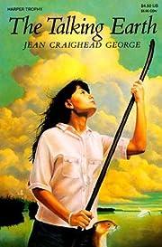 The Talking Earth de Jean Craighead George