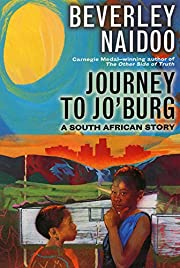 Journey to Jo'burg: A South African Story de…