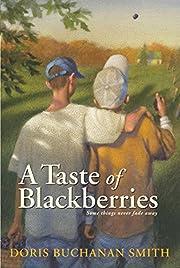 A Taste of Blackberries – tekijä: Doris…