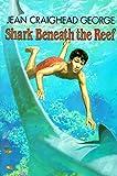 Shark Beneath the Reef de Jean Craighead…