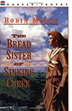The Bread Sister of Sinking Creek by Robin…