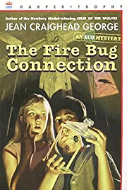 The Fire Bug Connection (Ecological…