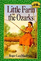 Little Farm in the Ozarks (Little House, The…