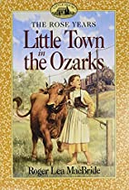Little Town in the Ozarks by Roger Lea…