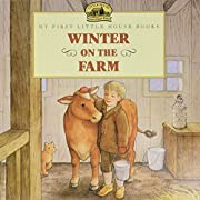 Winter on the Farm (My First Little House…