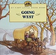 Going West (Little House Picture Book) av…