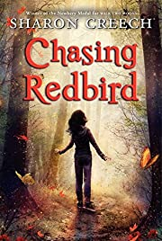 Chasing Redbird – tekijä: Sharon Creech