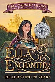 Ella Enchanted (Trophy Newbery) de Gail…