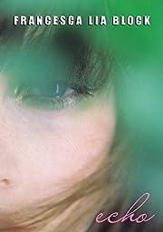 Echo de Francesca Lia Block