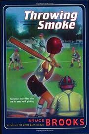 Throwing Smoke af Bruce Brooks