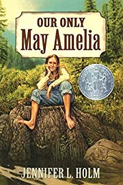 Our Only May Amelia (Harper Trophy Books) de…