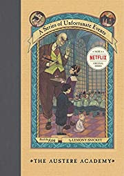 The Austere Academy (A Series of Unfortunate…