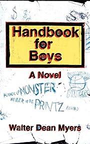 Handbook for Boys: A Novel por Walter Dean…