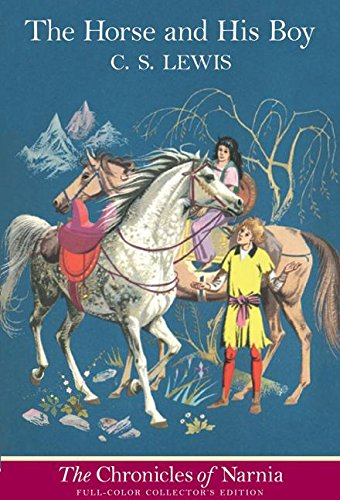 The Horse and His Boy written by C.S. Lewis part of The Chronicles of Narnia