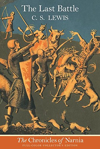 The Last Battle written by C.S. Lewis part of The Chronicles of Narnia