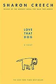 Love That Dog por Sharon Creech