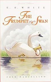 The Trumpet of the Swan (full color) de E.…