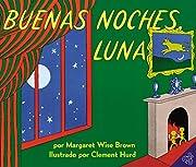 Goodnight Moon (Spanish edition): Buenas…