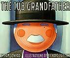The Tub Grandfather by Pam Conrad