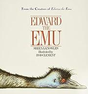 Edward the Emu por Sheena Knowles