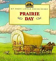 Prairie Day (Little House Picture Book) par…
