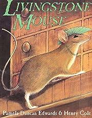 Livingstone Mouse de Pamela Duncan Edwards