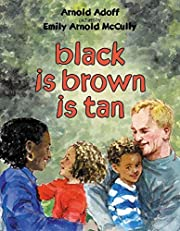 black is brown is tan por Arnold Adoff