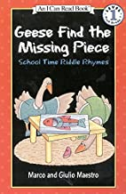 Geese Find the Missing Piece: School Time…