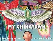 My Chinatown: One Year in Poems av Kam Mak
