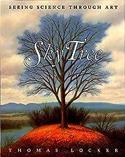 Sky Tree: Seeing Science Through Art av…