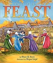 This Is the Feast de Diane Z Shore