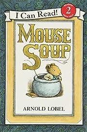 Mouse Soup af Arnold Lobel
