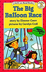 The Big Balloon Race, Level 3 (I Can Read)…