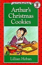 Arthur's Christmas Cookies by Lillian Hoban