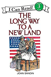 The Long Way to a New Land (I Can Read Level…