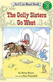 The Golly Sisters Go West (I Can Read Level…