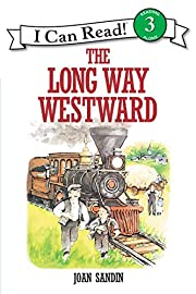 The Long Way Westward (I Can Read Level 3)…